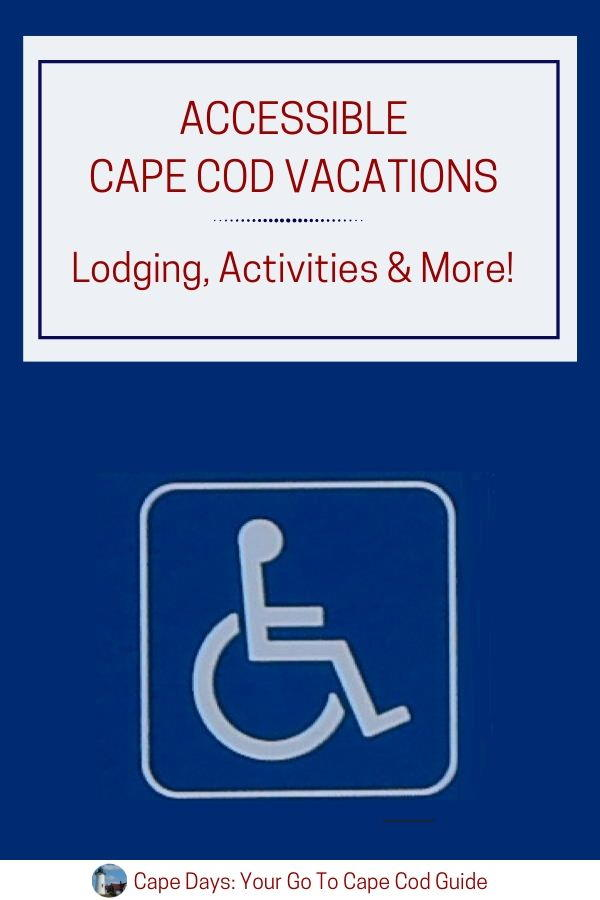 Accessible Cape Cod Vacations - save to Pinterest